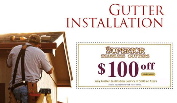 $100 off any gutter installation service of $500 of more